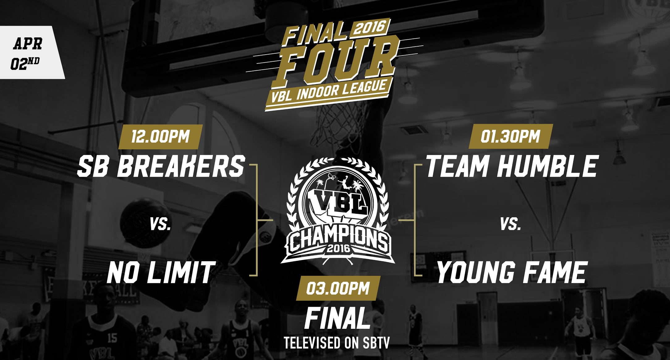 VBL INDOOR FINAL 4 IS HERE + FULL VIDEO